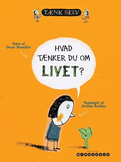 Hvad tænker du om livet?