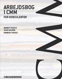 Arbejdsbog i CMM for konsulenter - af Barnett Pearce, Jesse Sostrin og Kimberly Pearce