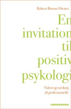 En invitation til positiv psykologi - Robert Biswas-Diener