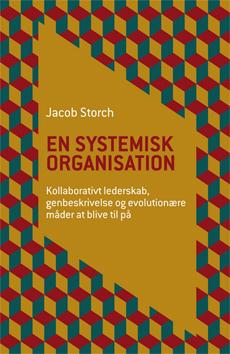 En systemisk organisation af Jacob Storch