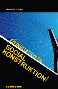 En invitation til social konstruktion - Kenneth Gergen