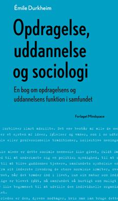 Opdragelse, udannelse og sociologi af Émile Durkheim
