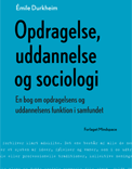 Opdragelse, uddannelse og sociologi