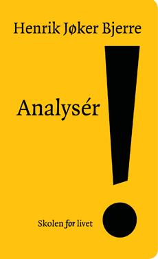 Analyser - Skolen for livet - Henrik Jøker Bjerre