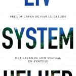 Liv. System. Helhed