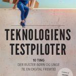 teknologiens_tstpiloter_digital_dannelse