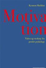 Motivation – Viden og værktøj fra positiv psykologi