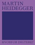 Cover Hvorfor Digtere af Heidegger